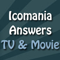 icomania answers tv and movies