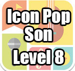 Icon Pop Song Answers Level 8