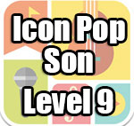 Icon Pop Song Answers Level 9